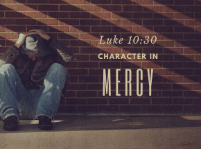 Building Character Through Mercy
