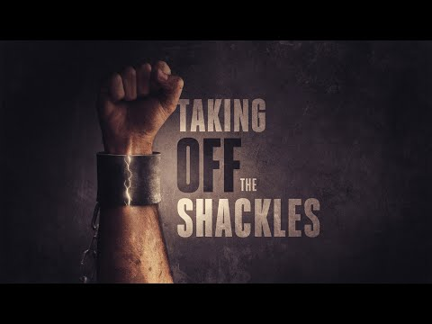 Taking Off the Shackles of Sin